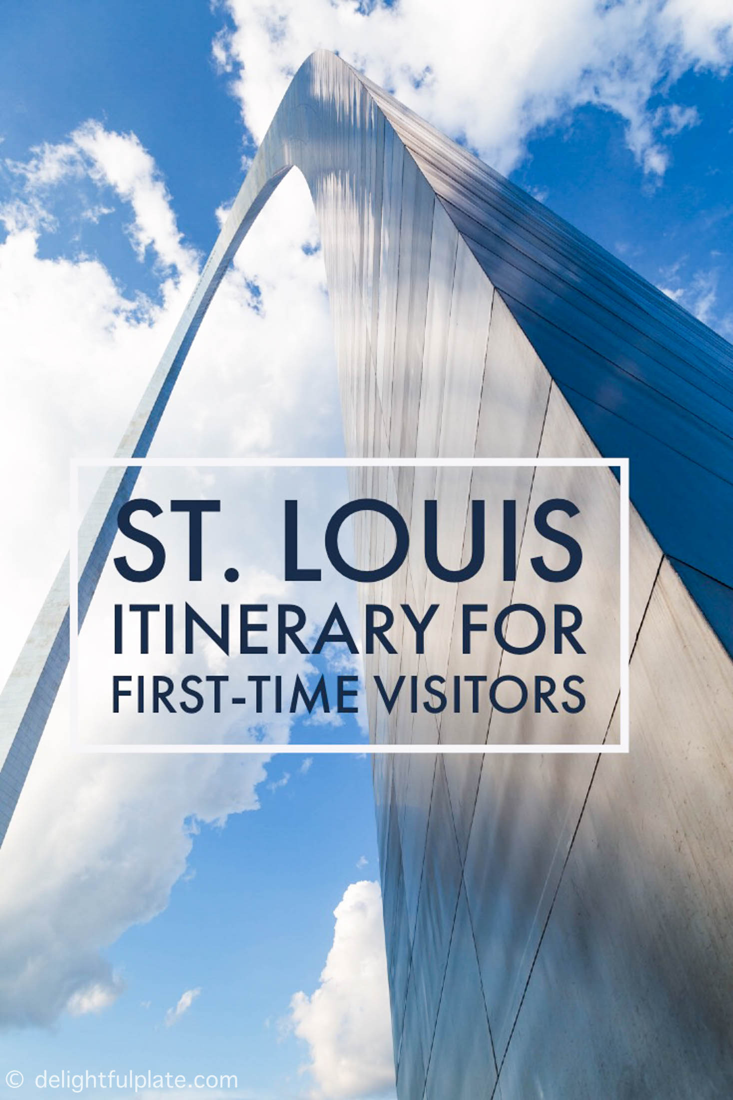 St. Louis Trip: An Itinerary for First-time Visitors