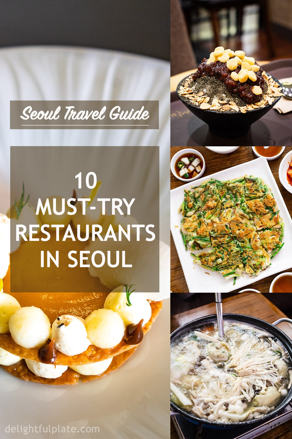 10 Must Try Restaurants In Seoul From Casual To Fine Dining Delightful Plate