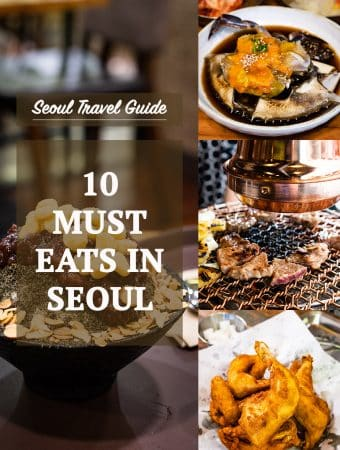 Seoul Travel Guide - 10 Must-Eat Foods in Seoul
