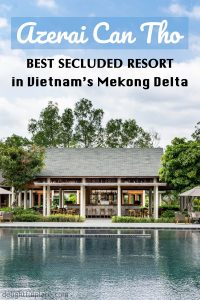 Azerai Can Tho review (Vietnam's Mekong Delta travel)