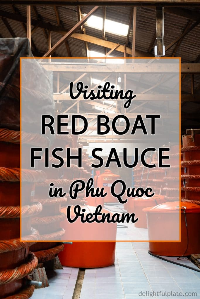A visit to Red Boat Fish Sauce Factory in Phu Quoc, Vietnam